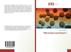Borítókép a  Mécanique quantique I - hoz