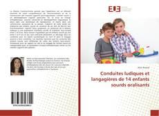 Capa do livro de Conduites ludiques et langagières de 14 enfants sourds oralisants