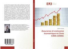 Bookcover of Assurance et croissance économique en Zone CIMA-CEMAC