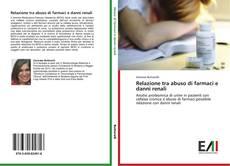 Relazione tra abuso di farmaci e danni renali kitap kapağı