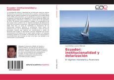 Buchcover von Ecuador: institucionalidad y dolarización