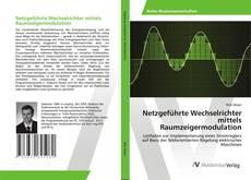 Buchcover von Netzgeführte Wechselrichter mittels Raumzeigermodulation