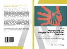 Anerkennung und Integration durch politische Teilnahme kitap kapağı