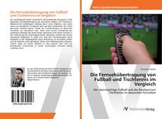 Die Fernsehübertragung von Fußball und Tischtennis im Vergleich kitap kapağı
