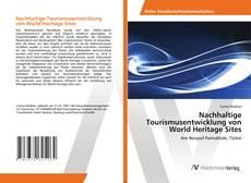 Portada del libro de Nachhaltige Tourismusentwicklung von World Heritage Sites