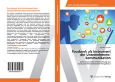 Bookcover of Facebook als Instrument  der Unternehmenskommunikation