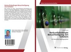 Buchcover von Herkunftsbedingte Benachteiligung von Schülern