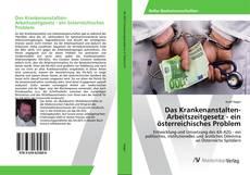 Couverture de Das Krankenanstalten-Arbeitszeitgesetz - ein österreichisches Problem