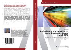 Bookcover of Reduzierung von Impulsivität bei Borderline-Patienten durch MCII