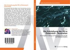 Portada del libro de Die Entstehung der PR in Österreich - Australien