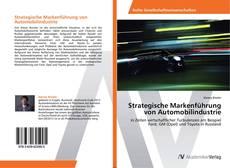 Borítókép a  Strategische Markenführung von Automobilindustrie - hoz
