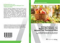 Bookcover of Erfolgsfaktoren von Regionalmarketing am Beispiel von Themenstraßen