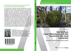 Couverture de Der Einfluss  César Manriques auf den Tourismus der Insel Lanzarote