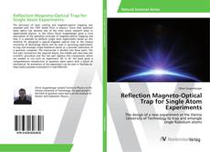 Couverture de Reflection Magneto-Optical Trap for Single Atom Experiments