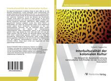 Copertina di Interkulturalität der kolonialen Kultur