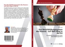 Portada del libro de Das Berufsbildungssystem des Kosovo - auf dem Weg in die EU
