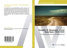 Bookcover of Franklin D. Roosevelt´s First New Deal, 1933-1935