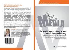 Bookcover of Öffentlichkeitsarbeit in der Krankenversicherung