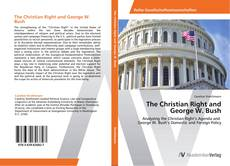 Copertina di The Christian Right and George W. Bush