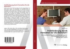 Bookcover of Frühförderung durch Fernsehen für die Kleinsten?