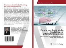 Bookcover of Einsatz von Social Media Marketing zur Unternehmenspräsenz