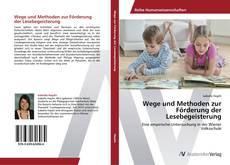 Capa do livro de Wege und Methoden zur Förderung der Lesebegeisterung