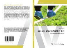 Capa do livro de Wie viel Clown steckt in dir?