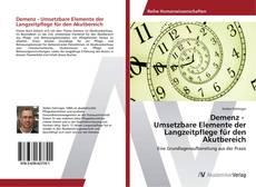 Capa do livro de Demenz - Umsetzbare Elemente der Langzeitpflege für den Akutbereich
