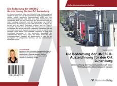 Bookcover of Die Bedeutung der UNESCO-Auszeichnung für den Ort Lunenburg