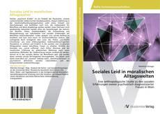 Buchcover von Soziales Leid in moralischen Alltagswelten