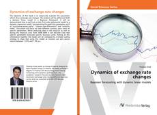 Bookcover of Dynamics of exchange rate changes