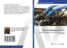 Bookcover of Was ist Medientechnik?