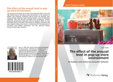 Buchcover von The effect of the arousal level in pop-up store environment