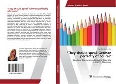 """Buchcover von """"They should speak German perfectly of course"""""""