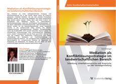 Bookcover of Mediation als Konfliktlösungsstrategie im landwirtschaftlichen Bereich