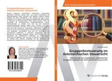Capa do livro de Gruppenbesteuerung im österreichischen Steuerrecht