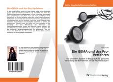 Bookcover of Die GEMA und das Pro-Verfahren