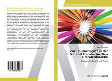 Buchcover von Zum Kulturbegriff in der Inter- und Transkulturellen Literaturdidaktik