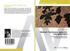Capa do livro de Heimat: Verlassen, gesucht, neu gefunden