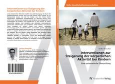 Обложка Interventionen zur Steigerung der körperlichen Aktivität bei Kindern