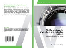 Обложка Die Korrelation der physischen und virtuellen Kamera