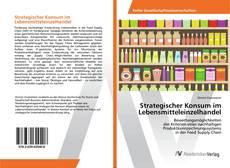 Strategischer Konsum im Lebensmitteleinzelhandel kitap kapağı