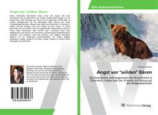 "Bookcover of Angst vor ""wilden"" Bären"