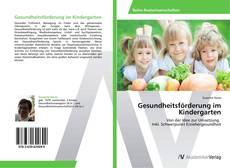 Copertina di Gesundheitsförderung im Kindergarten