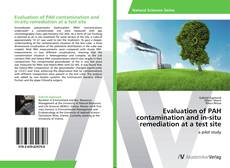 Evaluation of PAH contamination and in-situ remediation at a test site kitap kapağı