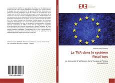 Copertina di La TVA dans le système fiscal turc