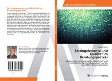 Bookcover of Settingelemente und Qualität im Beratungsprozess