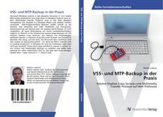 Bookcover of VSS- und MTP-Backup in der Praxis