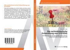 Bookcover of Die rechtshistorische Entwicklung von §10 KStG