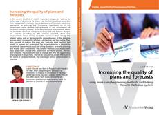Copertina di Increasing the quality of plans and forecasts